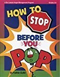 How to Stop Before You Pop: An Anger-Management Program for Grades 3-5 deals and discounts