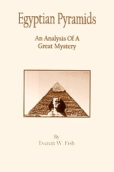 Egyptian Pyramids: An Analysis of a Great Mystery