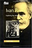 img - for Ivan Pavlov - Exploring the Animal Machine book / textbook / text book
