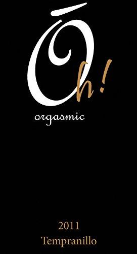 2011 Naked Winery Oh! Orgasmic Tempranillo 750 Ml