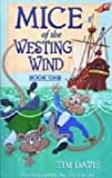 Mice of the Westing Wind: Book one : Charles and Oliver's treasure book of fun