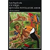 Un viejo que leia novelas de amor  (en espagnol)par Luis Sepulveda