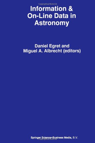 Information & On-Line Data In Astronomy (Astrophysics And Space Science Library)