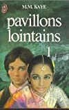 Pavillons lointains tome 1