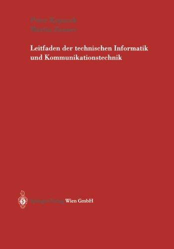 Leitfaden der technischen Informatik und Kommunikationstechnik (German Edition)