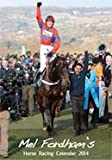 Mel Fordham's Horse Racing Calendar 2014
