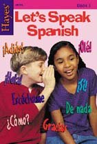 Vamos A Hablar Espanol! (Let\'s Speak Spanish!) Book 3
