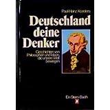 Deutschland deine Denker: Geschichten von Philosophen und Ideen, die unsere Welt bewegen (Stern-Buch) (German...