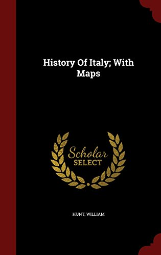 History Of Italy; With Maps