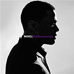 Maxwell - 'BLACKsummers'night'