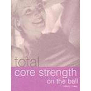 Total Core: Strength On The Ball