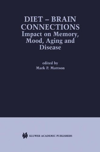 Diet - Brain Connections: Impact On Memory, Mood, Aging And Disease