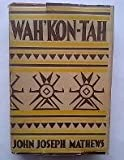 img - for WAH' KON-TAH:The Osage and the White Man's Road book / textbook / text book