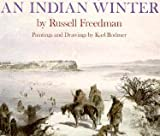 An Indian Winter (0590480707) by Russell Freedman