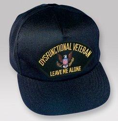 "Dysfunctional Veteran ""Leave Me Alone"" Ballcap"