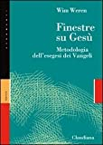 img - for Finestre su Ges . Metodologia dell'esegesi dei Vangeli book / textbook / text book