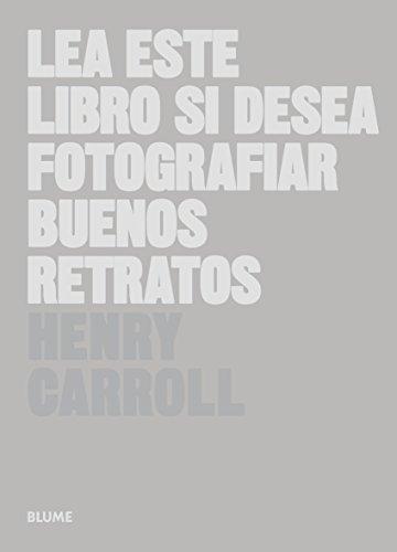 Lea Este Libro Si Desea Fotografiar Buenos Retratos
