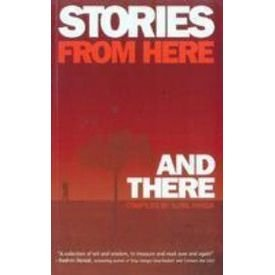 Stories from here and there