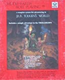 img - for Middle Earth Role Playing: A Complete System for Adventuring in J.R.R. Tolkien's World, Includes a Sample Adventure n the Trollshaws book / textbook / text book