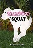Hollywood Squat