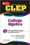 img - for CLEP College Algebra 3th (third) edition Text Only book / textbook / text book