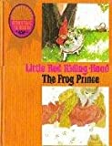 Little Red Riding Hood / The Frog Prince (Storytime Treasure)