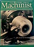 img - for The Home Shop Machinest: Build an Air Compressor (November/December 2000) (Precision Metalworking, Volume 19, NUmber 6) book / textbook / text book