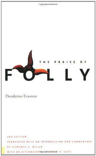 The Praise of Folly: Second Edition (Yale Nota Bene)