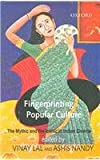 img - for Fingerprinting Popular Culture: The Mythic and the Iconic in Indian Cinema book / textbook / text book