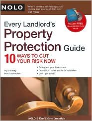 Every Landlord's Property Protection Guide Publisher: NOLO