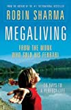 Megaliving (8172246145) by Robin S. Sharma