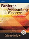 Business Accounting and Finance: For Non-specialists (1861528728) by Catherine Gowthorpe