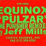 Equinox - Pulzar (The Punisher Remixes) - Vortex Records - VTX-5000