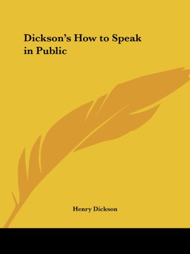 Dickson's How to Speak in Public