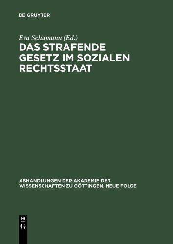 Das strafende Gesetz im sozialen Rechtsstaat: 15. Symposion der Kommission; Die Funktion des Gesetzes in Geschichte und