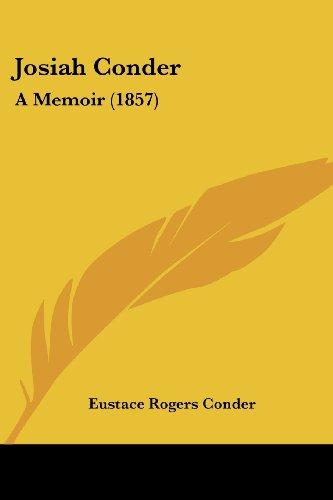 Josiah Conder: A Memoir (1857)