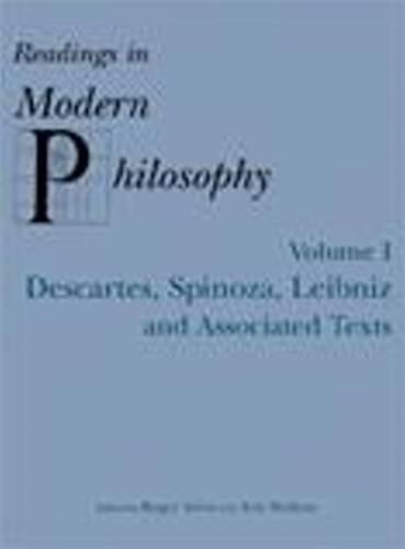 Readings in Modern Philosophy, Volume 1. Hackett Publishing Company, Inc (US). 2000.