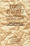 Identity in Conflict: Classical Christian Faith and Religio Occulta--Essays in Honour of Professor Johannes Aagaard (8121508444) by Moti Lal Pandit