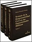 img - for TRATADO RESPONSABILIDAD CIVIL EN LAS ESPECIALIDADES M DICAS (Spanish Edition) book / textbook / text book