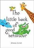 Little Book of Good Behaviour