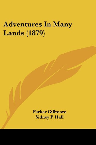 Adventures in Many Lands (1879)