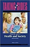 img - for Taking Sides: Clashing Views on Controversial Issues in Health and Society book / textbook / text book