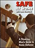 img - for Safe At Home : A Thinking Man's Guide To Home Defense book / textbook / text book