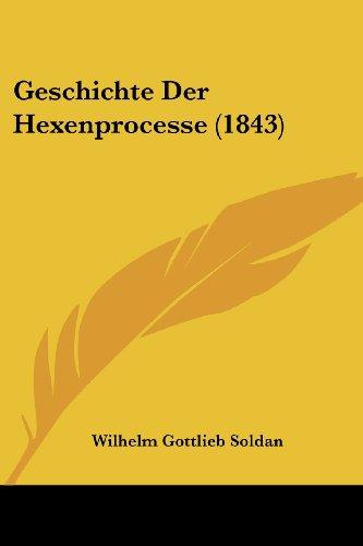 Geschichte Der Hexenprocesse (1843)