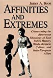 Affinities and Extremes: Crisscrossing the Bittersweet Ethnology of East Indies History, Hindu-Balinese Culture, and Indo-European Allure