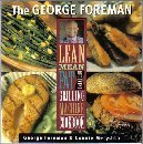 the-george-foreman-lean-mean-fat-reducing-grilling-machine-cookbook
