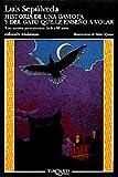 Historia de una gaviota y del gato que le enseno a volar (Coleccion Andanzas) (Spanish Edition)