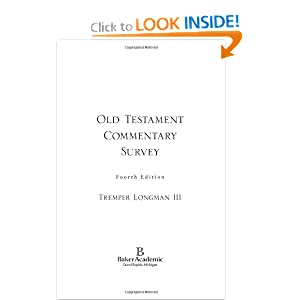 Old Testament Commentary Survey Tremper Longman