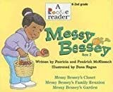 Messy Bessey, Box 2: Messy Bessey's Closet/Messy Bessey's Family Reunion/Messy Bessey's Garden (Rookie Reader-Boxed Sets) (0516253018) by McKissack, Patricia C.