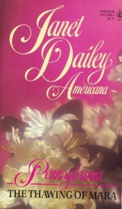 The Thawing of Mara (Janet Dailey Americana - Pennsylvania, Book 38), Janet Dailey